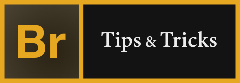 Adobe Bridge Tips and Tricks